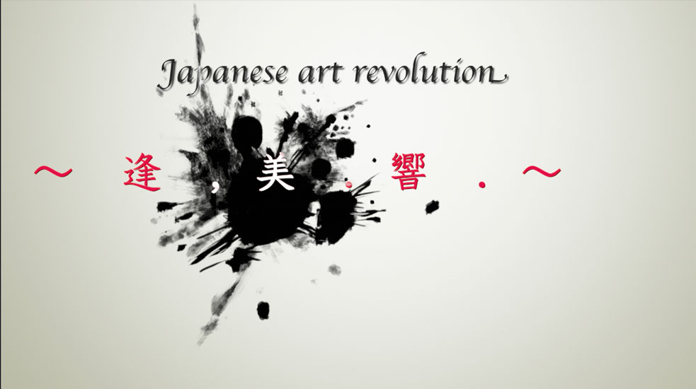 Japanese art revolution  〜逢 .美 .響〜   2015・07・19  in Tokyo